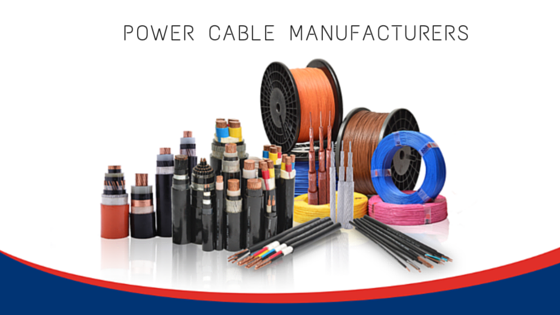 Power Cable Manufacturers : Know more details about power cables manufacturer
